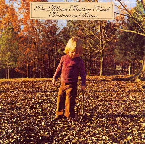 BROTHERS AND SISTERS – ALLMAN BROTHERS BAND, 1973