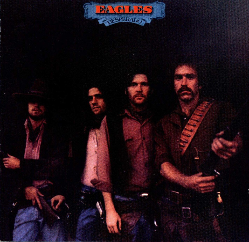 DESPERADO – 1973, Eagles