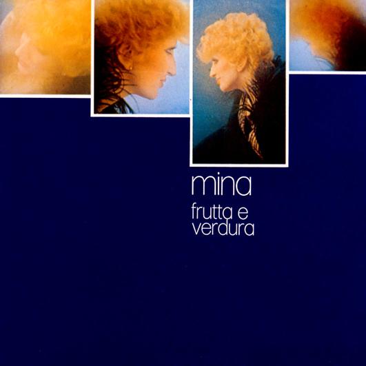 FRUTTA E VERDURA – MINA, 1973
