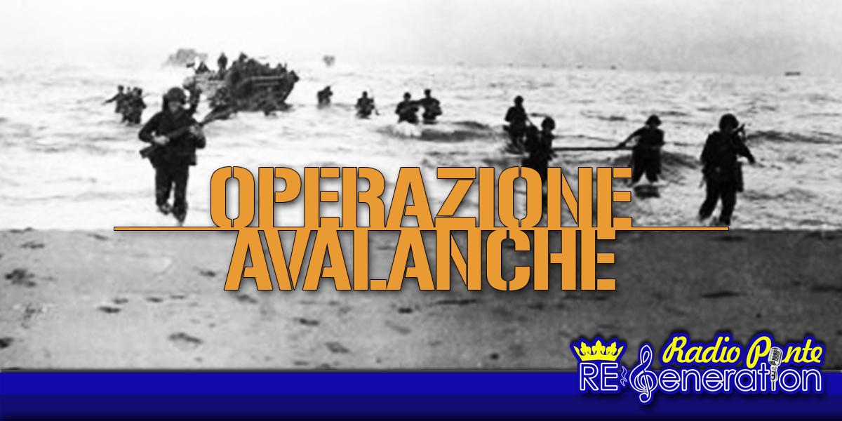 Puntata n.122 – Operazione Avalanche