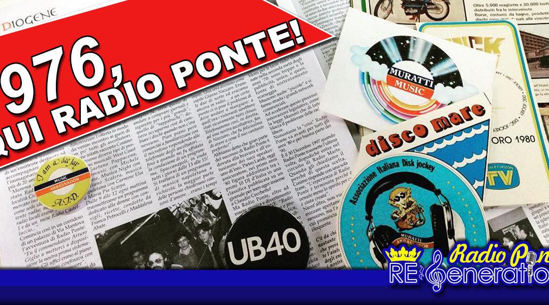 Puntata n.138 – 1976, Qui Radio Ponte!