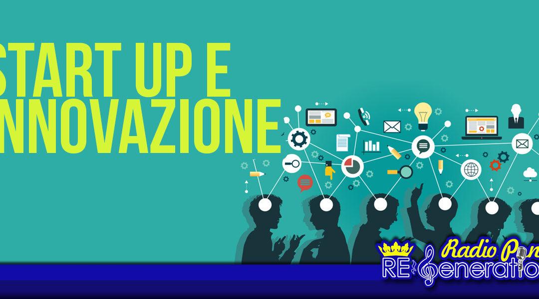 Puntata n.143 – Start up e innovazione