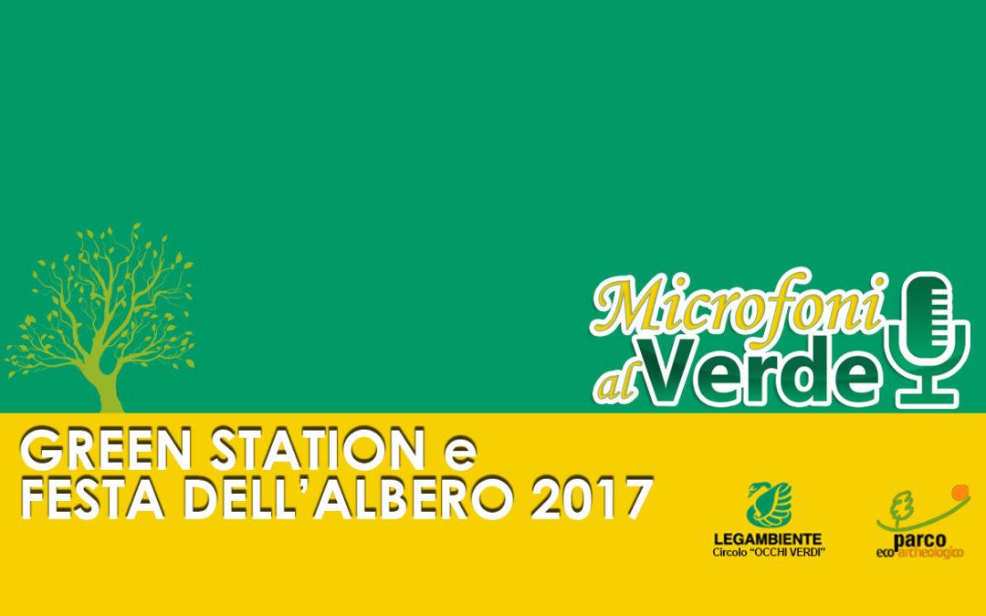 Puntata n.27 – Green station e Festa dell'albero 2017