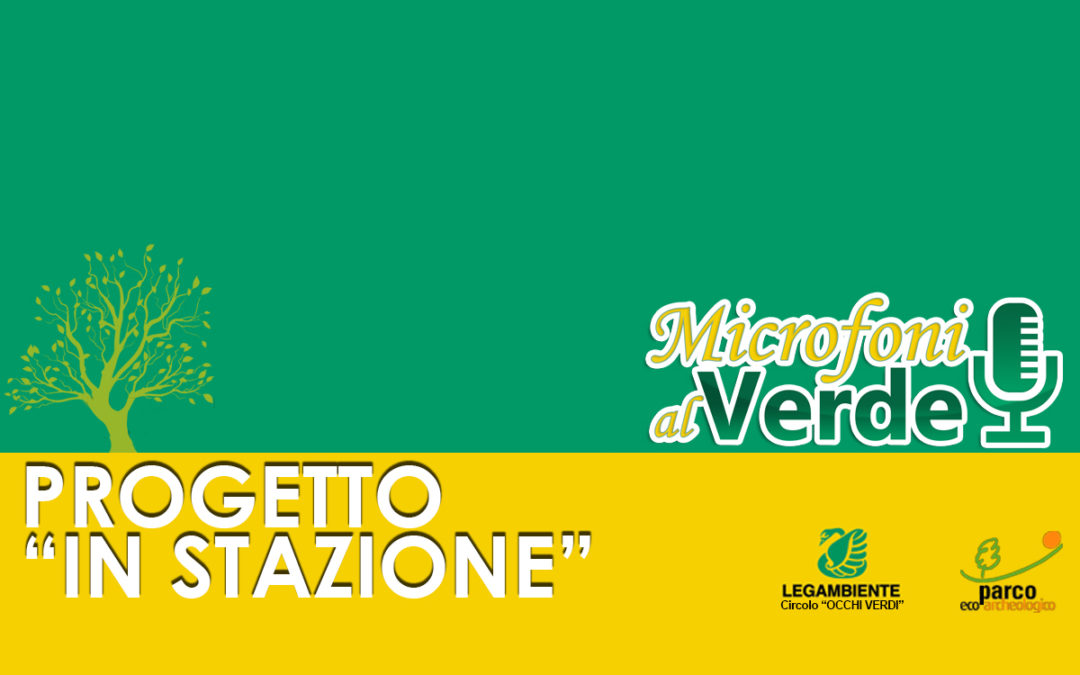 """Puntata n.28 – Progetto """"In stazione"""""""