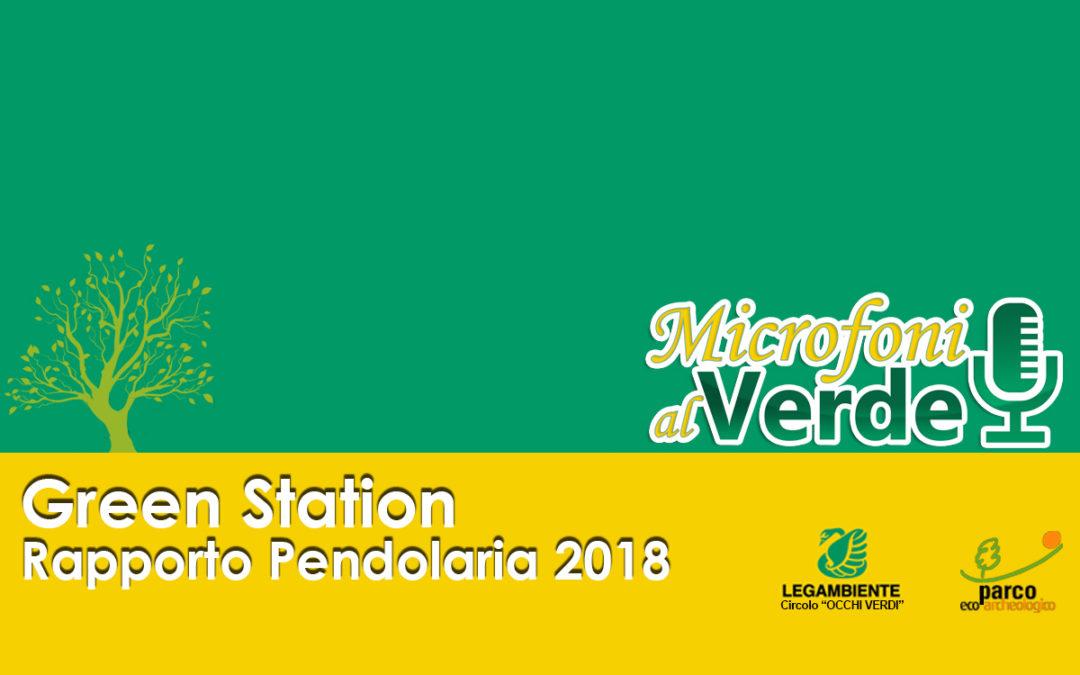 Puntata n.29 – Green Station e Rapporto Pendolaria 2018