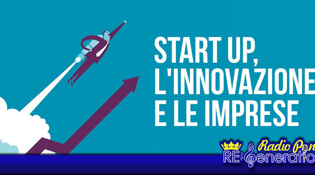 Puntata n.150 – Start up, l'innovazione e le imprese