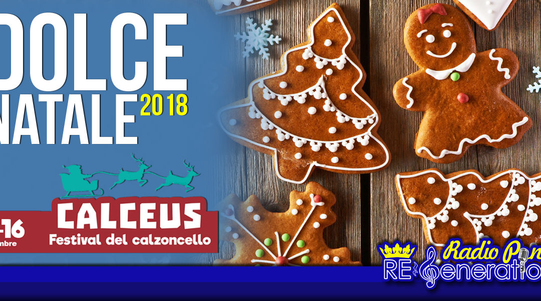 Puntata n.160 – Dolce Natale 2018