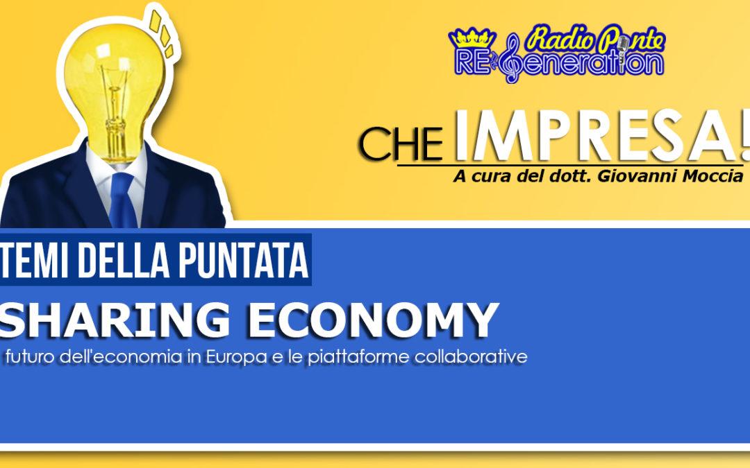 Puntata n.02 – Sharing Economy