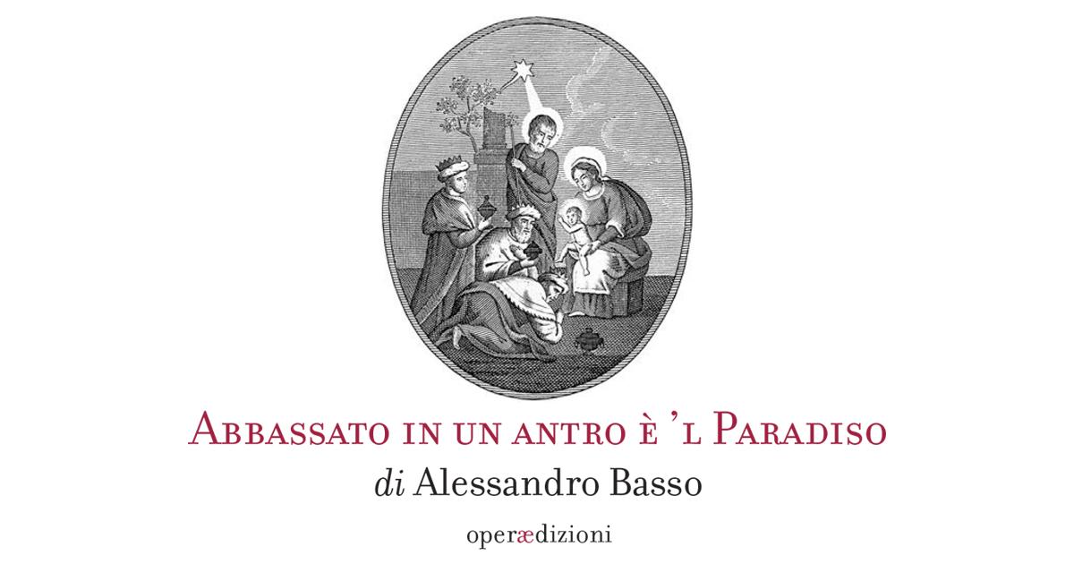 """""""ABBASSATO IN UN ANTRO È 'L PARADISO"""": Alessandro Basso presenta il suo ultimo lavoro"""