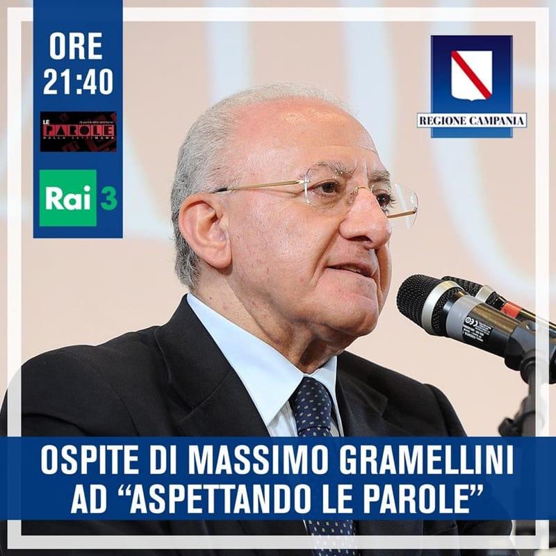 De Luca sotto i riflettori: ospite di Gramellini, poi in onda su Report