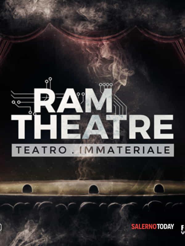 Ram theatre – teatro immateriale, nuovo teatro dematerializzato e virtuale