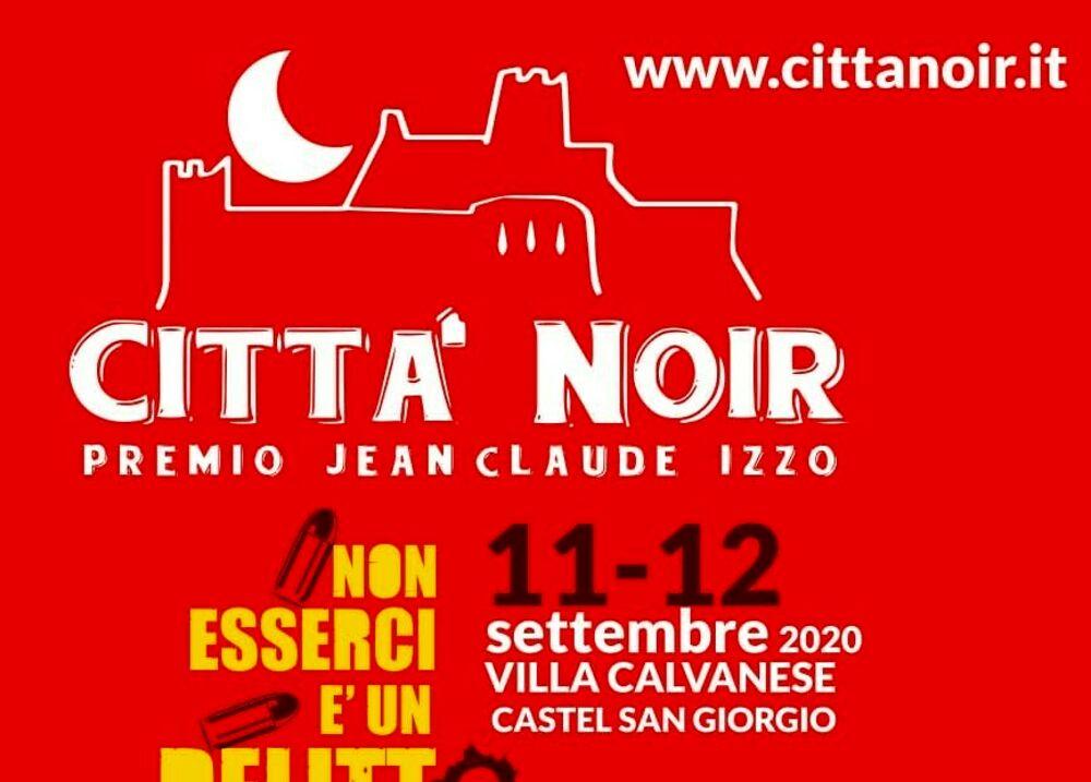 Città Noir, premio Jean Claude Izzo: è tutto pronto a Castel San Giorgio
