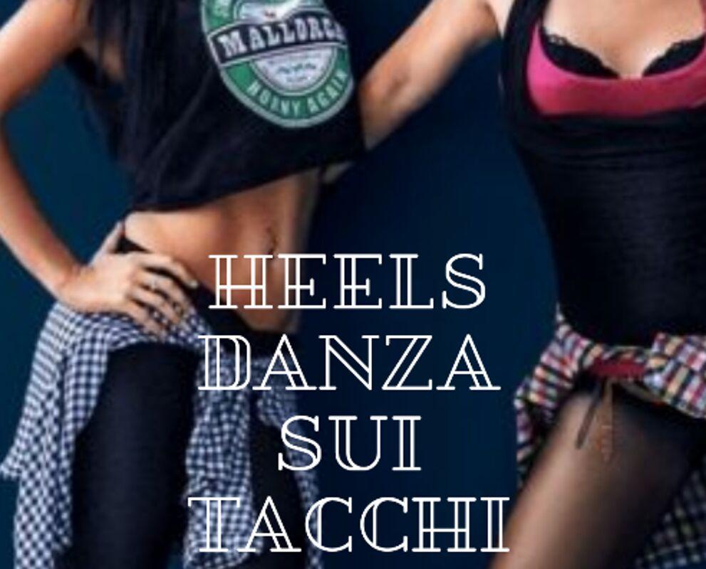 """""""On heels"""": due ore di danza sui tacchi a Castelcivita"""
