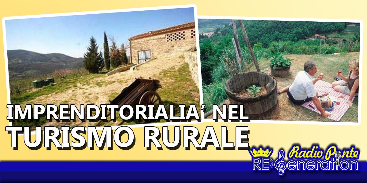 Puntata n.173 – Imprenditorialità nel turismo rurale