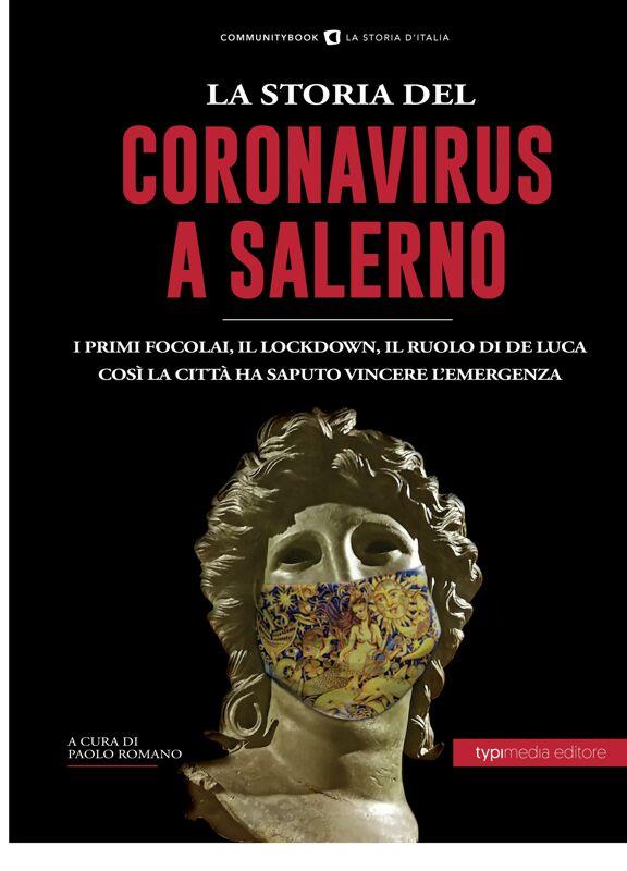 La storia del Coronavirus a Salerno e in Campania: un libro sull