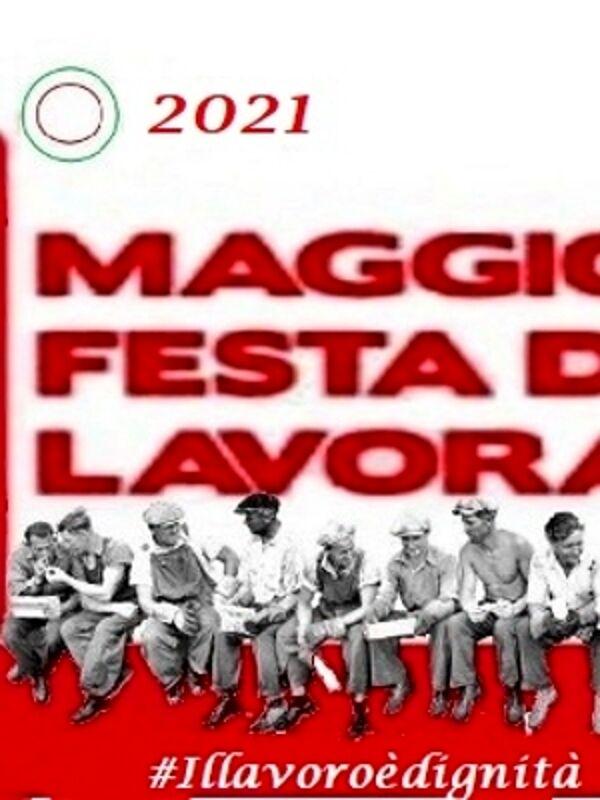 1° maggio, festa internazionale dei lavoratori: iniziative e riflessioni del Cnddu