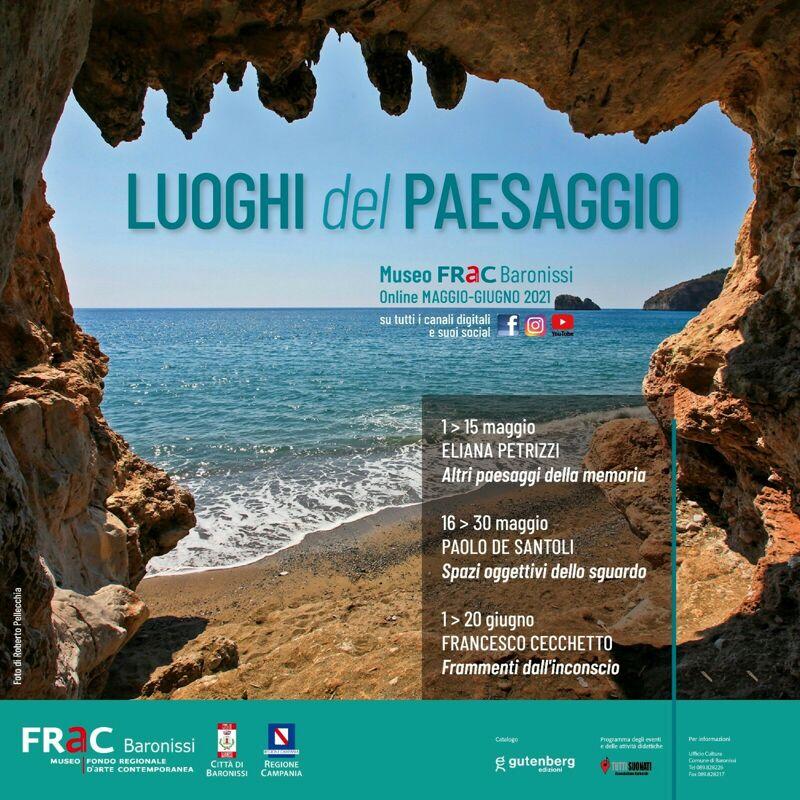 """""""Luoghi del paesaggio"""": il Museo FRaC di Baronissi ospita la rassegna d'arte on line"""