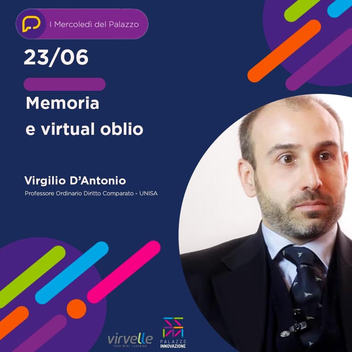 """""""I Mercoledì del Palazzo"""": approfondimento su """"Memoria e Virtual Oblio"""""""