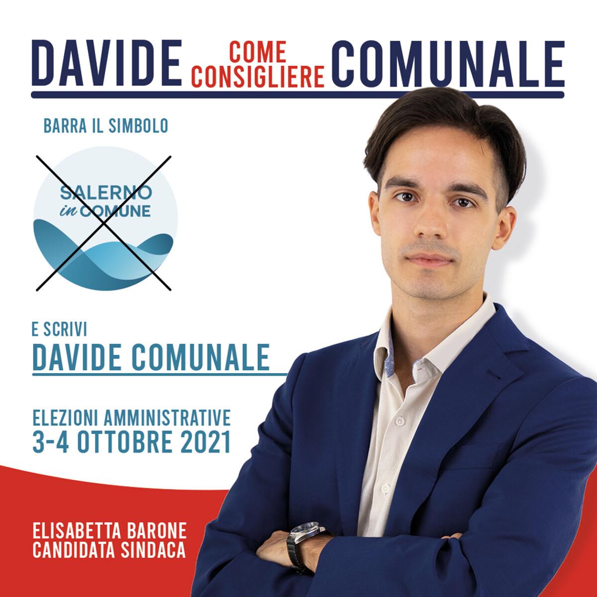 Davide Comunale candidato al consiglio comunale alle prossime elezioni amministrative di Salerno del 3 e 4 ottobre