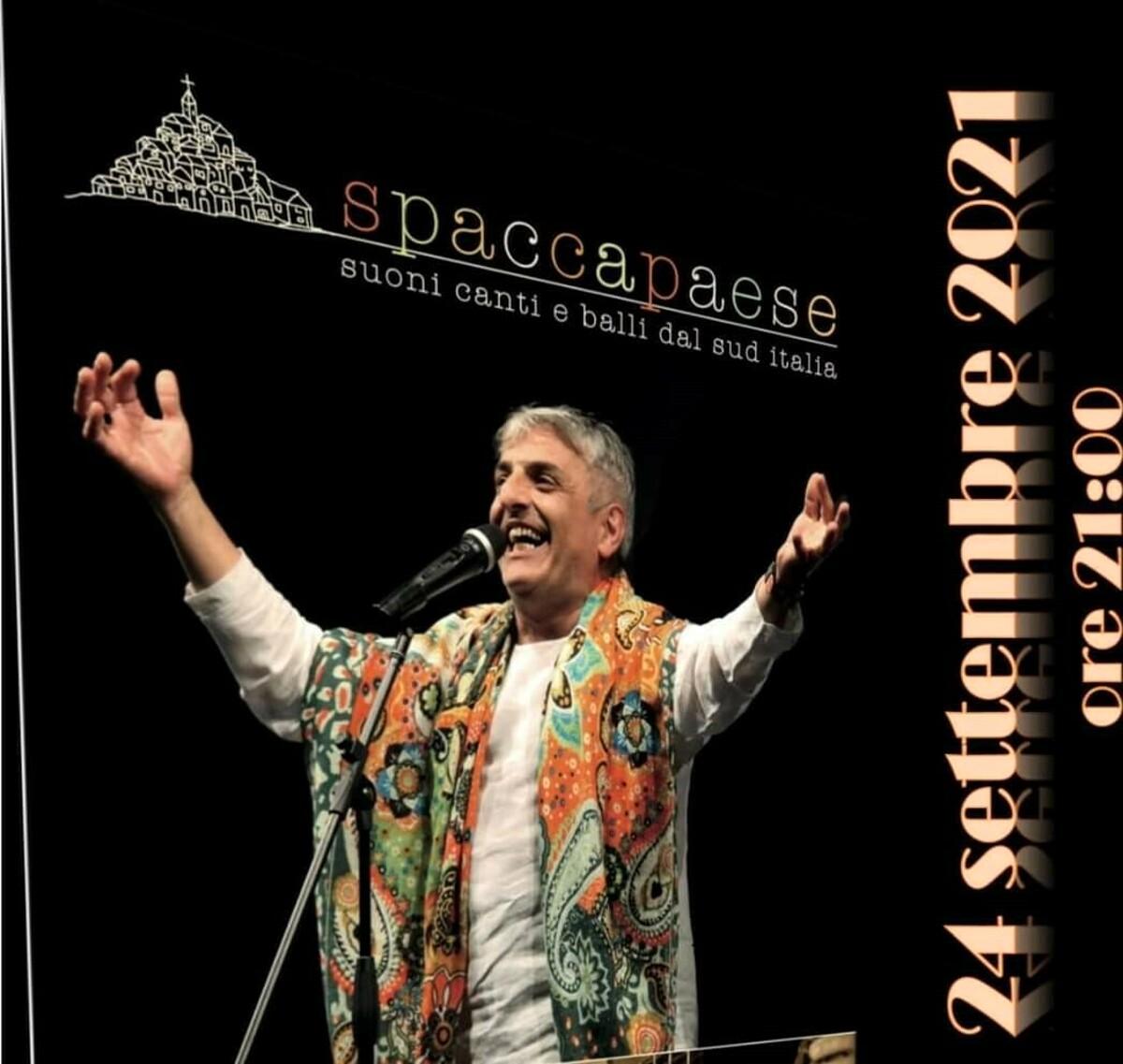 Spaccapaese a Salerno: ritorna lo spettacolo di Gerardo Amarante
